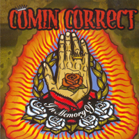 Comin Correct - In Memory Of