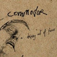 Commodor - Driving Out Of Focus
