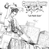 Common Enemy - Late Night Skate