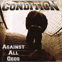 Condition - Against All Odds