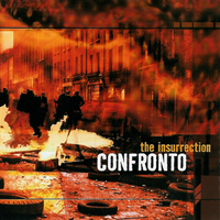 Confronto - The Insurrection