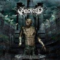 Aborted - Slaughter&Apparatus: A Medical Overture