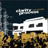Clarity Process - Killing the Precedent