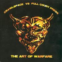 Crawlspace / Full Court Press - The Art Warfare
