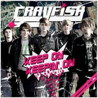 Crazyfish - Keep On Keepin' On
