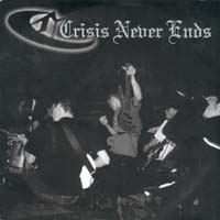 Crisis Never Ends/Closeline - Split