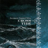 Crosstide - Seventeen Nautical Miles