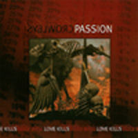 Crowleys Passion - Love Kills