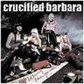 Crucified Barbara - Losing The Game CDs