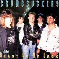 The Crumbsuckers - Beast On My Back