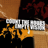 Count The Hours/Empty Vision - Split