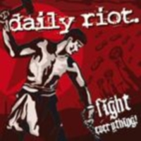 Daily Riot - Fight Everything