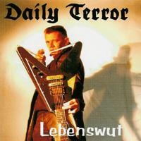 Daily Terror - Lebenswut