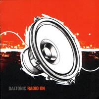 Daltonic - Radio On