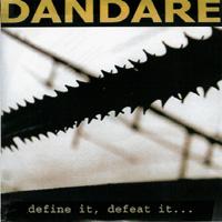 Dandare - Define it, defeat it...