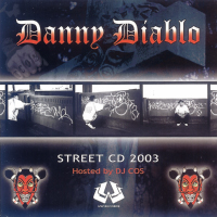 Danny Diablo - Street CD Vol. I