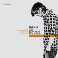 Dave De Bourg - Wir haben nichts mehr zu verlieren
