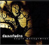Dawnfades - Anger Management