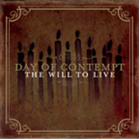 Day Of Contempt - The Will To Live EP