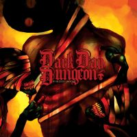 Dark Day Dungeon - By Blood Undone
