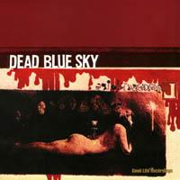 Dead Blue Sky - s/t