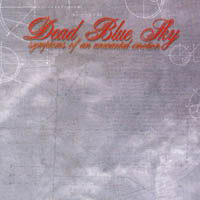 Dead Blue Sky - Symptoms Of An Unwanted Emotion