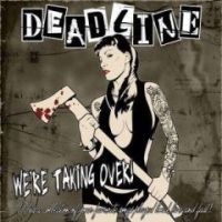 Deadline - We're Taking Over