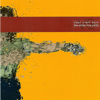 Dead Silent Days / The Whole Nine Yards - Split