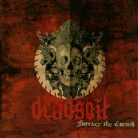Deadsoil - Forever The Enemy