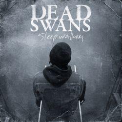 Dead Swans - Sleepwalkers