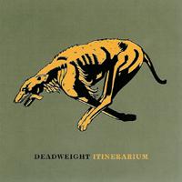 Deadweight - Itinerarium