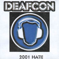Deafcon - 2001 Hate