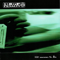 Deaf Penalty - 100 Reasons to die