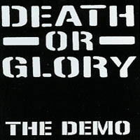 Death Or Glory - The Demo