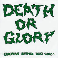 Death Or Glory - European Tour 2002 7""