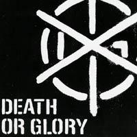 Death Or Glory - Your Choice