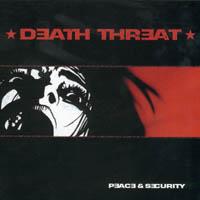 Death Threat - Peace & Security