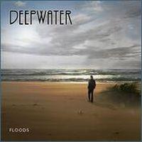 Deepwater - Floods