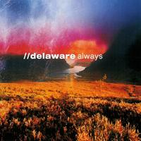Delaware - Always