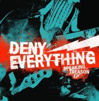 Deny Everything - Speaking Treason [EP]