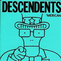 Descendents - Merican
