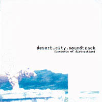 Desert City Soundtrack - Contents Of Distraction