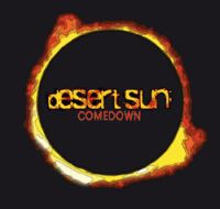 Desert Sun - Come Down