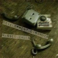 Development Disorder - Missed Calls