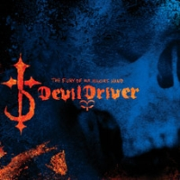 Devildriver - The Fury Of Our Maker\'s Hand