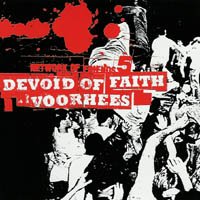 Devoid Of Faith / Voorhees - Network Of Friends 5