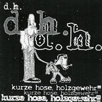 D. H. - Kurze Hose, Holzgewehr