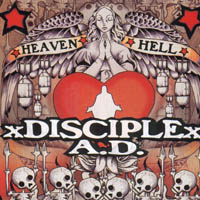 Disciple A. D.  - Heaven and Hell