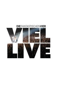 Die Fantastischen Vier - Viel Live