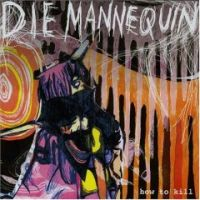 Die Mannequin - How To Kill